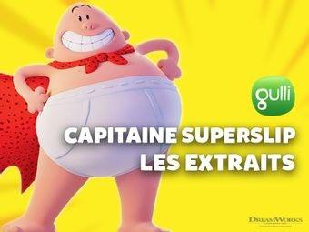 Capitaine SuperSlip : les extraits