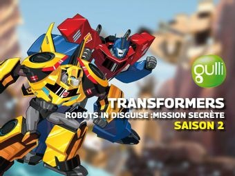 Transformers Robots In Disguise : Mission secrète