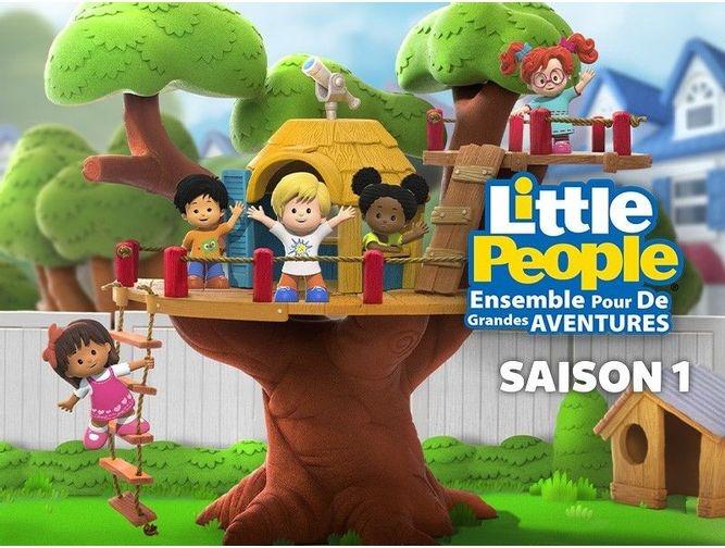 Little People ensemble pour de grandes aventures