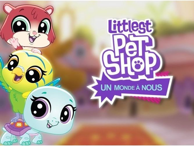 Littlest Pet Shop un monde à nous