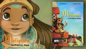 BD Mélipona La Princesse Maya