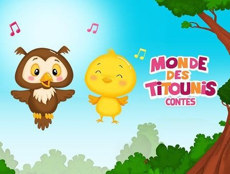 Monde des Titounis - Contes n° 1 épisode n° 4