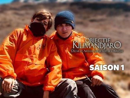 Objectif Kilimandjaro - Oscar et Arthur sur le toit de l'Afrique