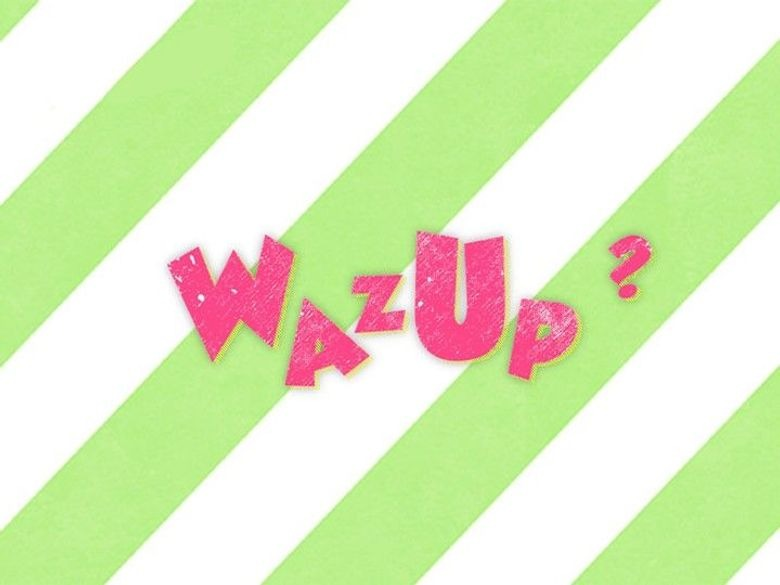 Wazup en streaming
